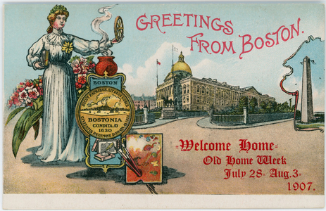 Greetings from Boston, welcome home, old home week, July 28-Aug. 3, 1907