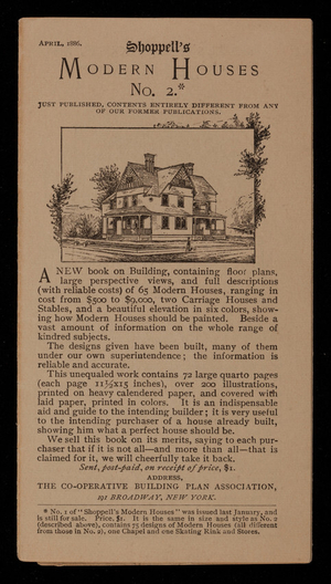Brochure for Shoppell's modern houses, no. 2, April 1886, Co-operative Building Plan Association, 191 Broadway, New York, New York