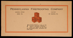 Pennsylvania Fireproofing Company, general office, Erie, Pennsylvania; factory, St. Marys, Pennsylvania