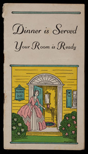 Dinner is served, your room is ready 1941, a pocket guide to tea rooms, inns, hotels, lodges and gift shops of discrimination, 14th edition, Elizabeth E. Webber, editor, Elizabeth Webber's Gift and Knit Shop, 1722 Massachusetts Avenue, Cambridge, Mass.