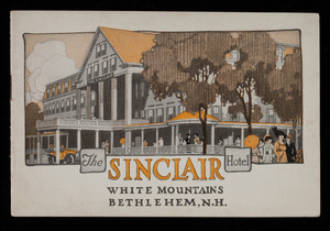 Sinclair Hotel, White Mountains, Bethlehem, New Hampshire, created and produced by the Norman Pierce Co., New York, New York