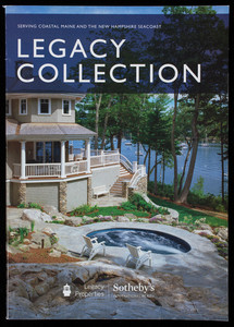 Legacy collection, Legacy Properties, Sotheby's International Realty and Down east magazine, Portland and Rockport, Maine