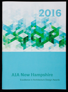 Annual excellence in architecture design awards, 32nd, 2016, AIA New Hampshire, Portsmouth, New Hampshire