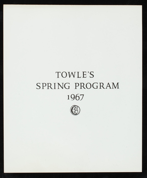 Towle's spring program 1967, Towle Mfg. Company, Newburyport, Mass.