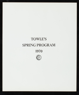 Towle's spring programs 1970 and 1969, Towle Mfg. Company, Newburyport, Mass.