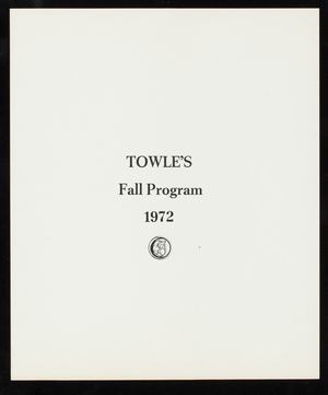 Towle's fall program 1972, Towle Mfg. Company, Newburyport, Mass.
