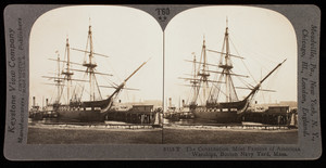 Constitution, most famous of American warships, Boston Navy Yard, Mass.
