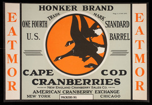 Honker Brand, Cape Cod Cranberries: New England Cranberry Sales Co., American Cranberry Exchange, New York, Chicago, Eatmor label