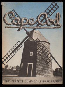 """""""Cape Cod The Perfect Summer Leisure Land"""""""