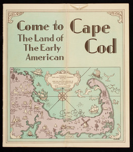 """""""Come to Cape Cod - The Land of the Early American"""""""