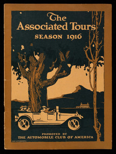 Associated tours season of 1916, promoted by the Automobile Club of America in co-operation with the hotels, Automobile Club of America, 54th Street, west of Broadway, New York, New York