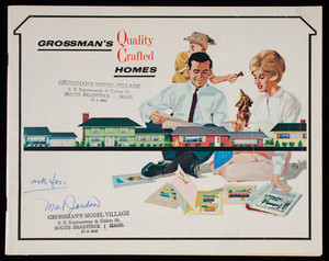 Grossman's quality crafted homes, Grossman's Model Village, s.e. Expressway & Union Street, South Braintree, Mass.