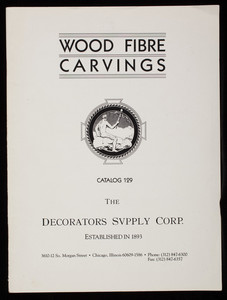 Wood fibre carvings, catalog 129, The Decorators Supply Corp., 3610-12 So. Morgan Street, Chicago, Illinois