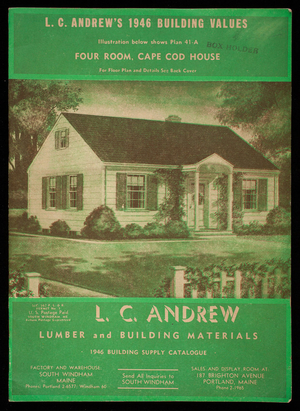 1946 building supply catalogue, L.C. Andrew lumber and building materials, L.C. Andrew, South Windham, Maine