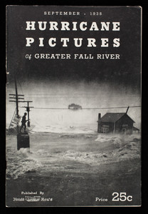 """Hurricane Pictures of Greater Fall River, 1938"""