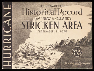 """The Complete Historical Record of New England's Stricken Area, September 21, 1938"""