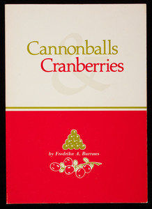 """Cannonballs & Cranberries"""
