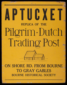 Aptucxet Replica of the Pilgrim - Dutch Trading Post
