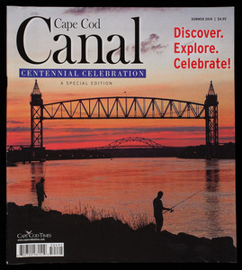 """Cape Cod Canal Centennial Celebration"""