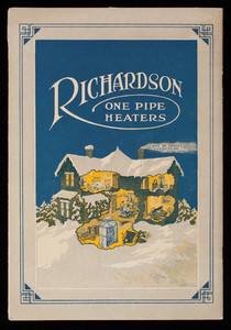Richardson one-pipe heaters, catalogue no. 153, Richardson & Boynton Co., manufacturers, 260 Fifth Avenue, New York, New York