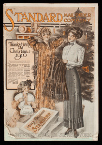 Thanksgiving and Christmas 1910, Standard Mail Order Company, 243 to 247 Seventeenth Stree, New York, New York