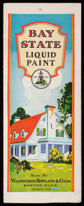 Brochure for Bay State Liquid Paint, made by Wadsworth, Howland & Co, Inc., Boston, Mass., undated