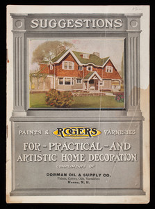 Suggestions for practical and artistic home decoration, Rogers Paints & Varnishes, Detroit White Lead Works, Detroit, Michigan