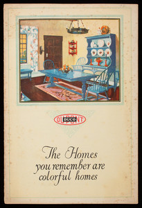 Homes you remember are colorful homes, by Katherine Richmond Lee, E.I. du Pont de Nemours & Co., Inc., Wilmington, Delaware