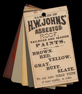 Samples of H.W. Johns' asbestos roof, railroad and seaside paints, H.W. Johns M'F'G Co., 87 Maiden Lane, New York, New York