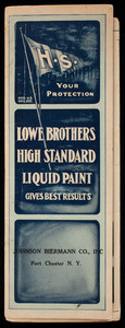 Lowe Brothers High Standard Liquid Paint gives best results, Lowe Brothers Company, Dayton, Ohio