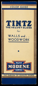 Tintz the velvet gloss for walls and woodwork, Modene Paint Service, Frank Bownes Company, Chelsea, Mass.