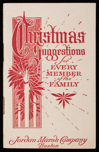 Christmas suggestions for every member of the family, Jordan Marsh Company, Boston, Mass.