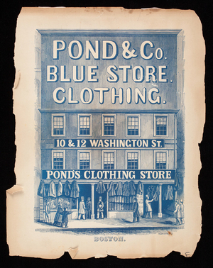 Advertisement, Pond's Clothing Store, 10 & 12 Washington Street, Boston, Mass.