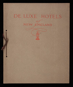 Hotels of New England, published by C.B. Webster & Co., Boston, Mass.