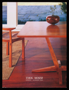 Thos. Moser spring-summer 2006, Thos. Moser Cabinetmakers, 72 Wright's Landing, P.O. Box 1237, Auburn, Maine