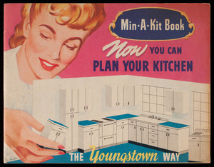 Now you can plan your kitchen the Youngstown way, Youngstown Kitchens by Mullins Manufacturing Corporation, Warren, Ohio