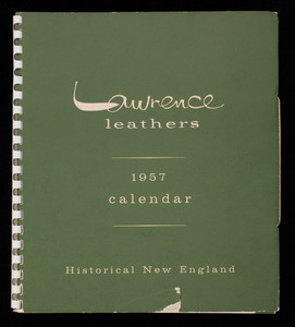 Lawrence Leathers, 1957 calendar, A.C. Lawrence Leather Co., a division of Swift & Company, Inc., Peabody, Mass.