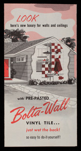 Look, here's new luxury for walls and ceilings with pre-pasted Bolta-Wall vinyl tile, just wet the back! So easy to do-it-yourself! a product of Bolta Products, a division of the General Tire & Rubber Co., Lawrence, Mass.