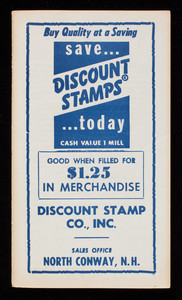 Buy quality at a saving, save Discount Stamps today, Discount Stamp Co., Inc., sales office North Conway, New Hampshire