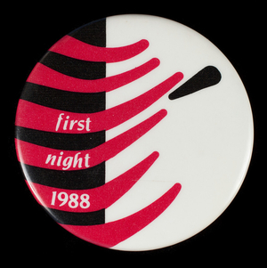 Button, First Night 1988, First Night Boston, Boston, Mass.