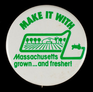 Make it with Massachusetts grown and fresher! Massachusetts Department of Agricultural Resources, Boston, Mass.
