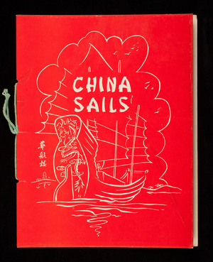 Menu, China Sails, 516 Loring Avenue, Salem; Point of Pines, Revere, Mass.; Chestnut Hill, Mass.