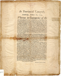 In Provincial Congress, Cambridge, October 26, 1774 : Wereas in Consequence of the present unhappy disputes betwee Great-Britain and the Colonies, a formidable body of Troops with warlike Preparations of every Sort are already arrived...