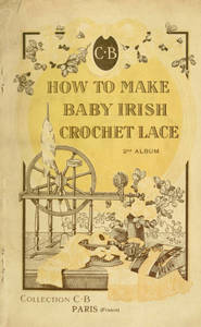 how to make baby irish crochet lace a practical method 2nd album