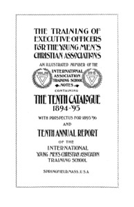Tenth Catalogue of the International Young Men's Christian Association Training School, 1894-1895