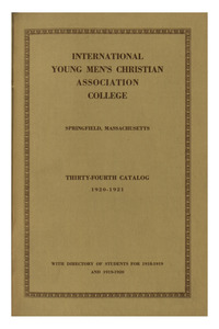 Thirty-Fourth Annual Catalog of the International Young Men's Christian Association Training School, 1920-1921