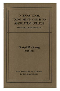 Thirty-Fifth Annual Catalog of the International Young Men's Christian Association College, 1922-1923