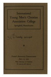 Thirty-Sixth Annual Catalog of the International Young Men's Christian Association College, 1925-1926