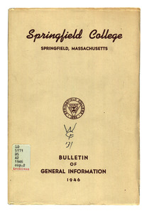 Springfield College Bulletin of General Information, 1946