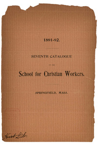 The Seventh Catalogue of the School for Christian Workers, 1891-1892